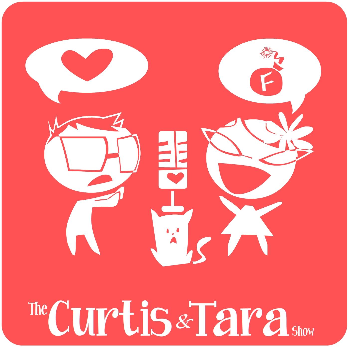 The Curtis and Tara Show