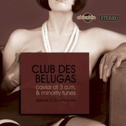 Club des Belugas - Next Order Please