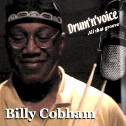 Billy Cobham - Now That You've Gone