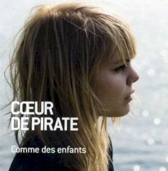 Coeur de pirate - Pour Un Infidèle (duet with Julien Doré)