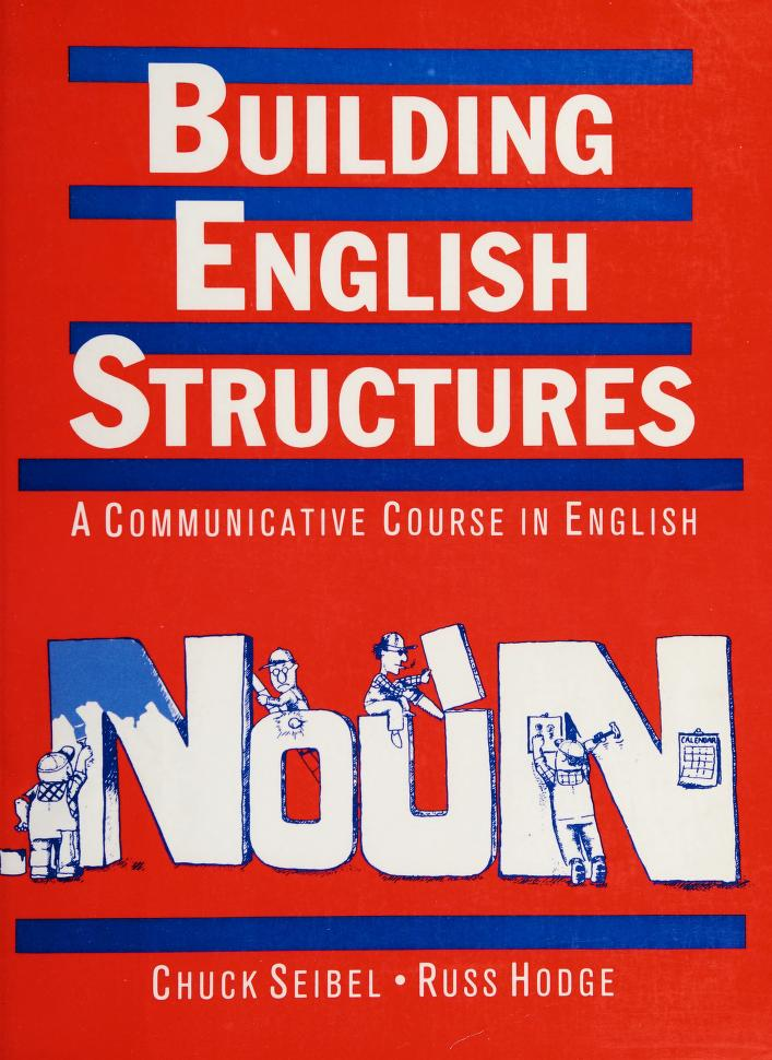 Building English structures by Chuck Seibel