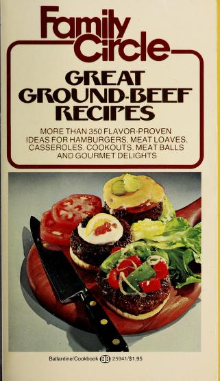 Cover of: Family Circle Great Ground-Beef Recipes | Family Circle Editors