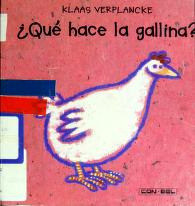 Cover of: Qué hace la gallina? | Klaas Verplancke