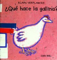 Cover of: Qué hace la gallina? | Klaas Verplancke